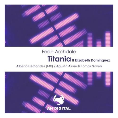 Fede Archdale - Titania (2021)