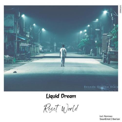 Liquid Dream — Reset World (2021)