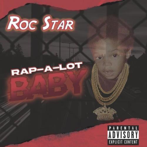 Roc Star — Rap-A-Lot Baby (2021)