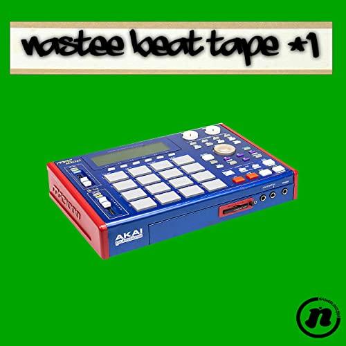 NasteeLuvzYou — Nastee Beat Tape #1 (2021)