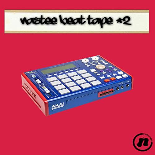 NasteeLuvzYou — Nastee Beat Tape #2 (2021)