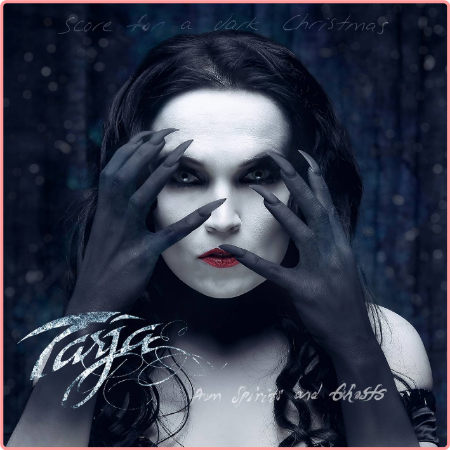 Tarja Turunen - From Spirits and Ghosts (Score For A Dark Christmas) (2017) Flac