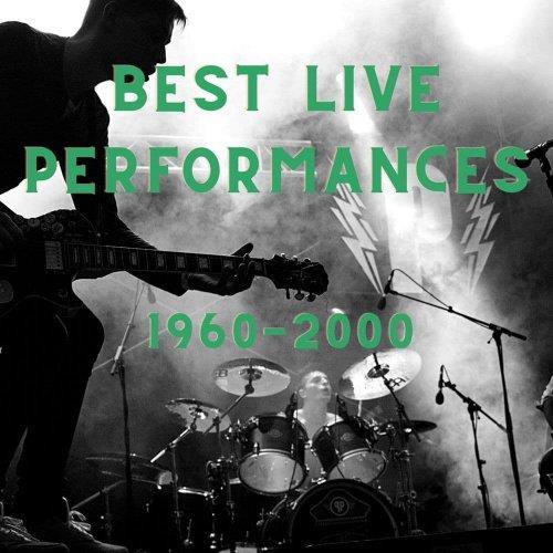 Best Live Performances: 1960-2000 (2021)