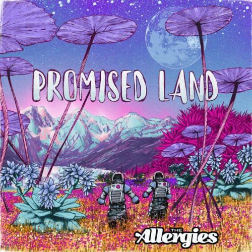 The Allergies - Promised Land (2021)