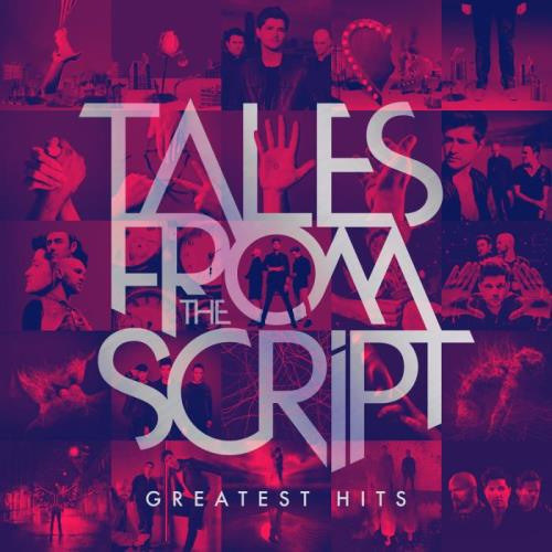The Script - Tales From The Script: Greatest Hits (2021)
