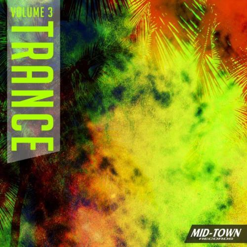 Mid-Town Trance, Vol. 3 (2021)