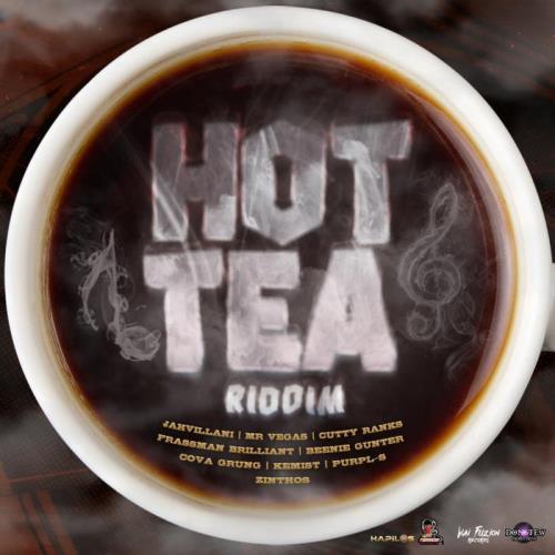Hot Tea Riddim (2021)