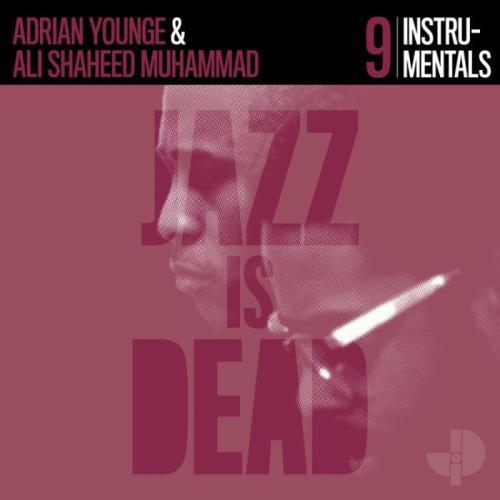 Adrian Younge & Ali Shaheed Muhammad — Jazz Is Dead: Instrumentals JID009 (2021)