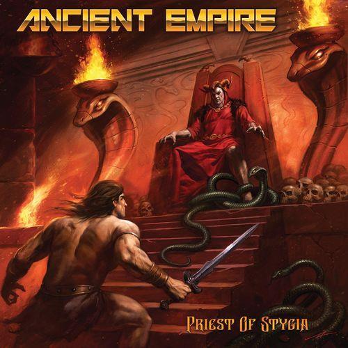 Ancient Empire — Priest Of Stygia (2021)