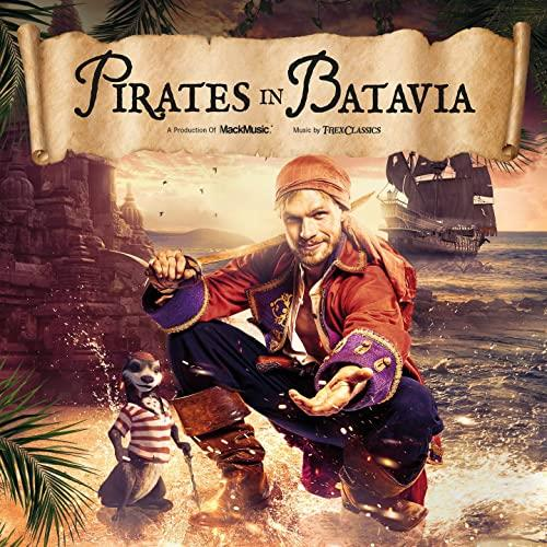 T-Rex Classics — Pirates In Batavia (Europa-Park) (Soundtrack) (2021)