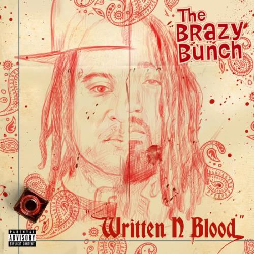 The Brazy Bunch (A-Wax & King Iso) — Written In Blood (2021)