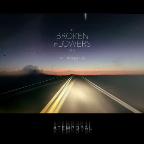 The Broken Flowers Project Feat. Andres Ruiz — Atemporal (2021)