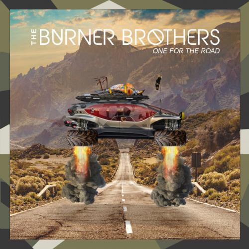 The Burner Brothers — One For The Road (2021)