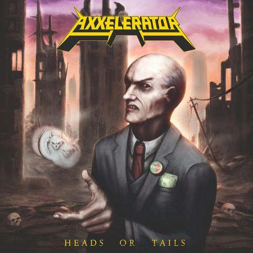 Axxelerator — Heads or Tails (2021)