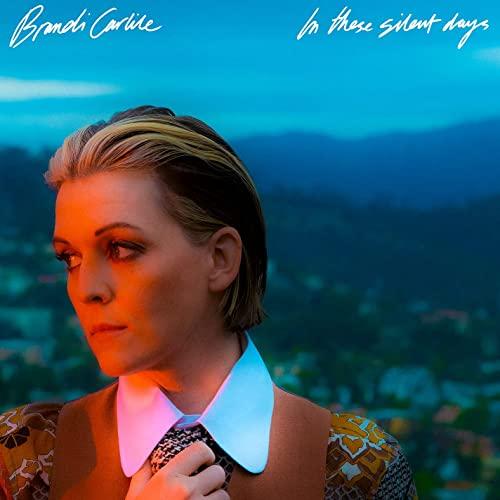 Brandi Carlile - In These Silent Days (2021)