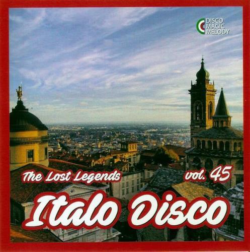 Italo Disco — The Lost Legends Vol. 45 (2021)