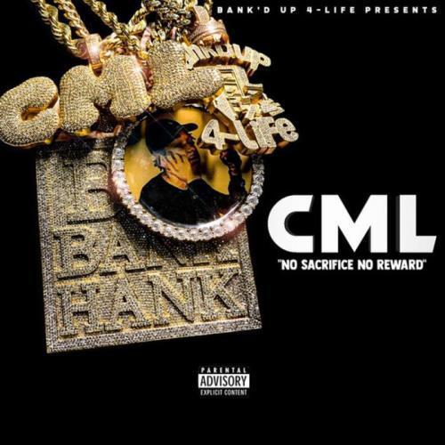 C.M.L. — No Sacrifice No Reward (2021)