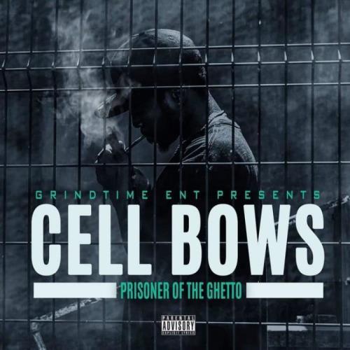 Cellbows — Prisoner Of The Ghetto (P.O.T.G) (2021)