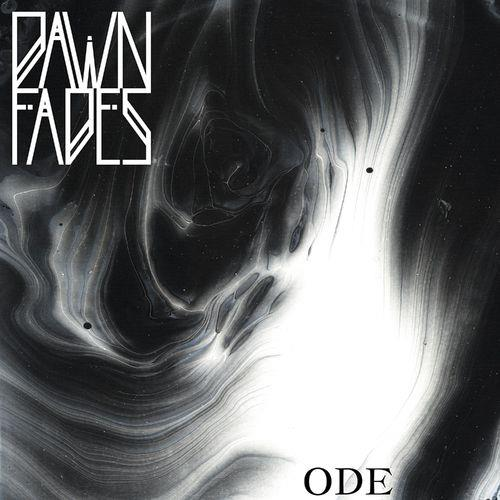 Dawn Fades — Ode (2021)