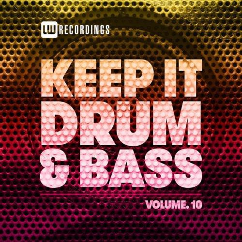 Keep It Drum & Bass, Vol. 10 (2021)