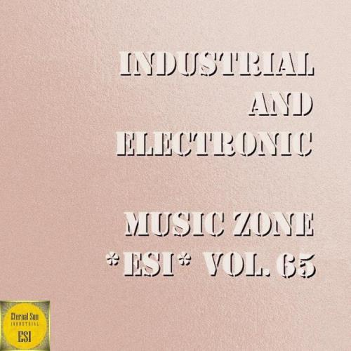 Ildrealex-Industrial & Electronic — Music Zone ESI, Vol. 65 (2021)