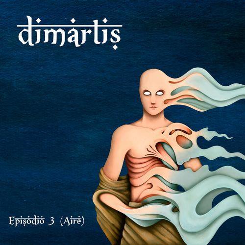 Dimartis — Episodio 3 (Aire) (2021)