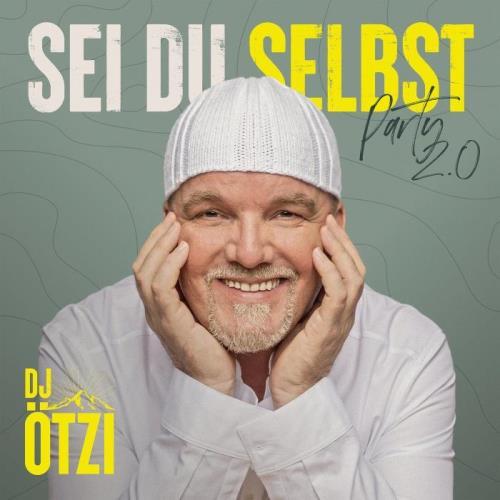 DJ Oetzi — Sei du selbst Party 2.0 (2021)