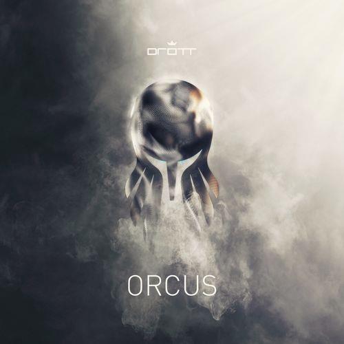 DROTT — Orcus (2021)