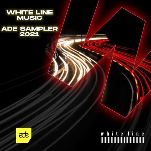 White Line Music ADE Sampler 2021 (2021)
