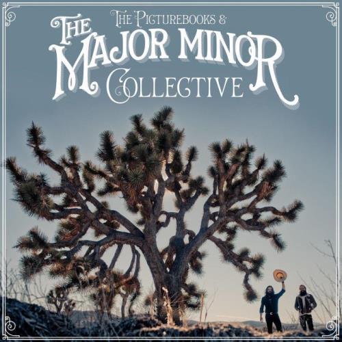 The Picturebooks — The Major Minor Collective (Bonus Track Edition) (2021)
