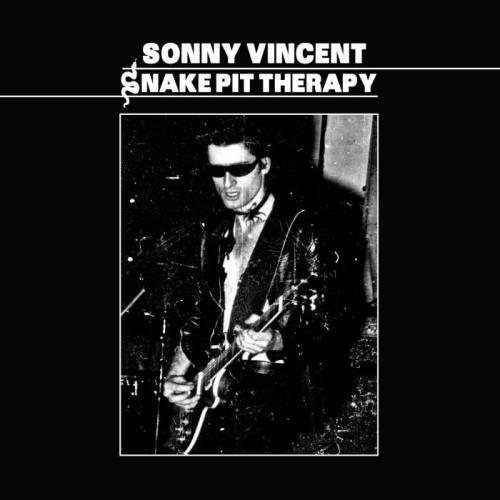 Sonny Vincent — Snake Pit Therapy (2021)