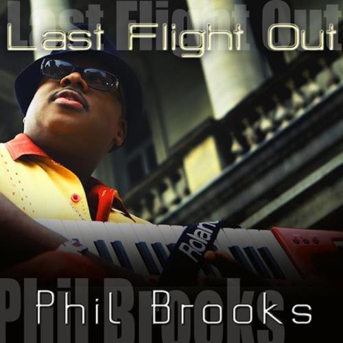 Phillip Brooks — Last Flight Out (2021)