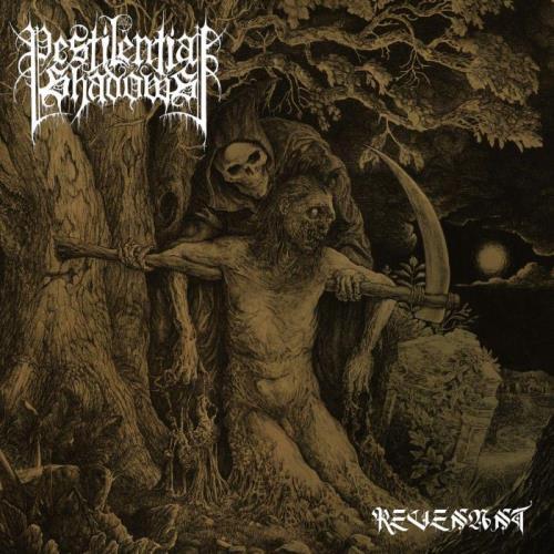 Pestilential Shadows — Revenant (2021)