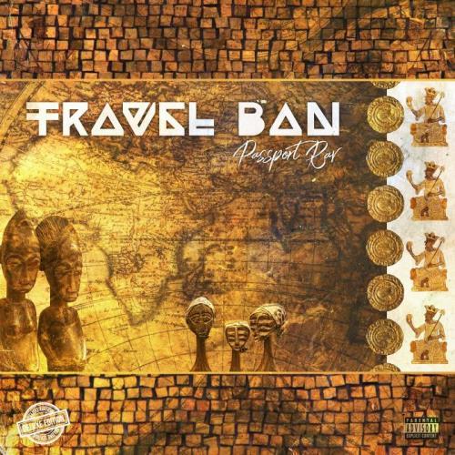 Passport Rav — Travel Ban (2021)