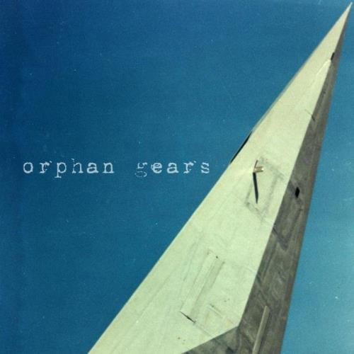 Orphan Gears — Orphan Gears (2021)