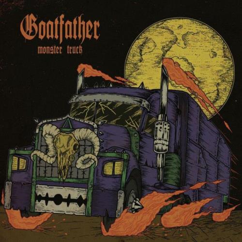 Goatfather — Monster Truck (2021)