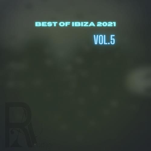 Best Of Ibiza 2021, Vol. 5 (2021)