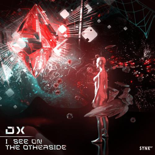 DX — I See On The Other Side (SYNK 87) (2021)