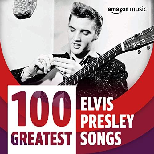 100 Greatest Elvis Presley Songs (2021)