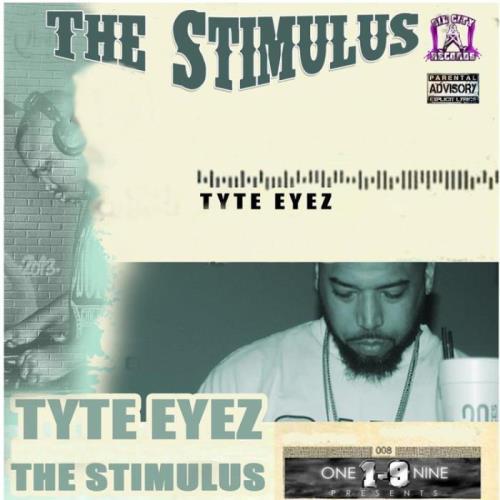 Tyte Eyez - The Stimulus (2021)