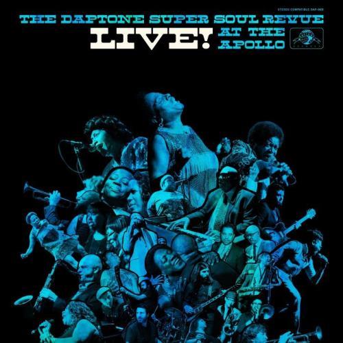 The Daptone Super Soul Revue — Live At The Apollo (2021)