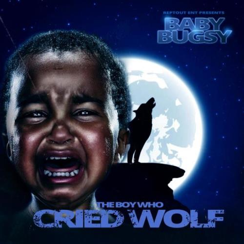 Baby Bugsy - The Boy Who Cried Wolf (2021)