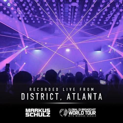 Markus Schulz - Global DJ Broadcast (2021-10-07) World Tour Atlanta