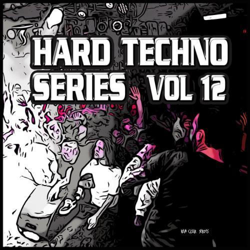 Hard Techno Series Vol 12 (2021)