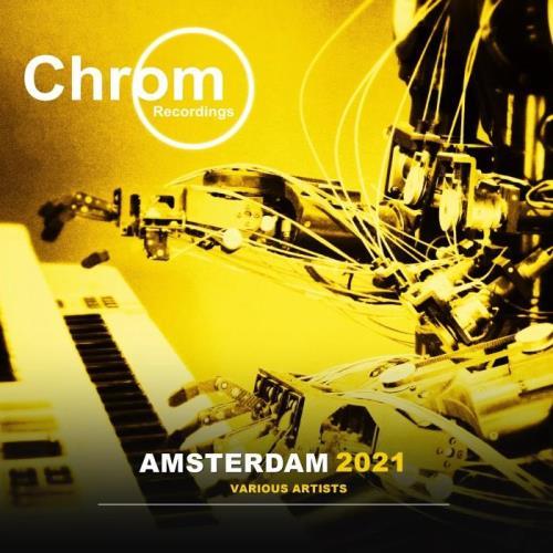 Chrom Recordings — Amsterdam 2021 (2021)