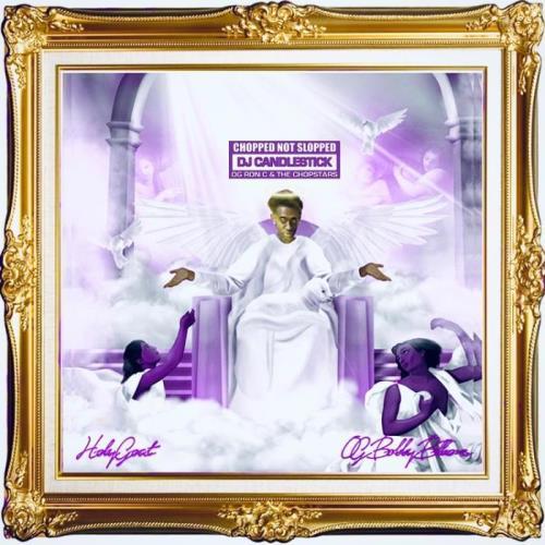 Dj Candlestick X Og Bobby Billions - Holy Goat (Chopnotslop Remix) (2021)
