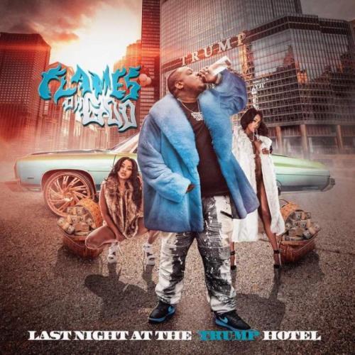 Flames Ohgod — Last Night at the Trump Hotel (2021)