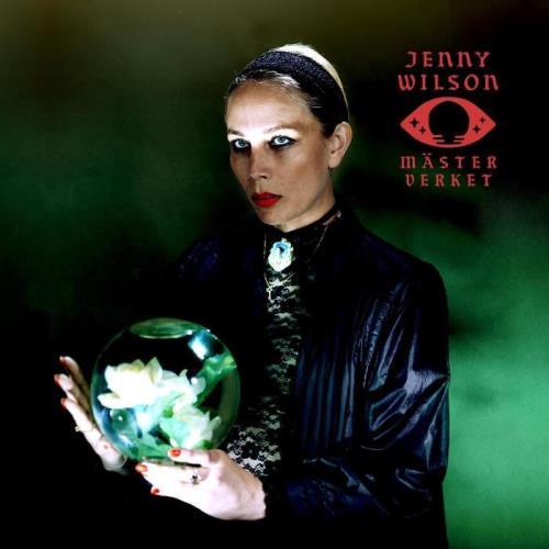 Jenny Wilson — Masterverket (2021)