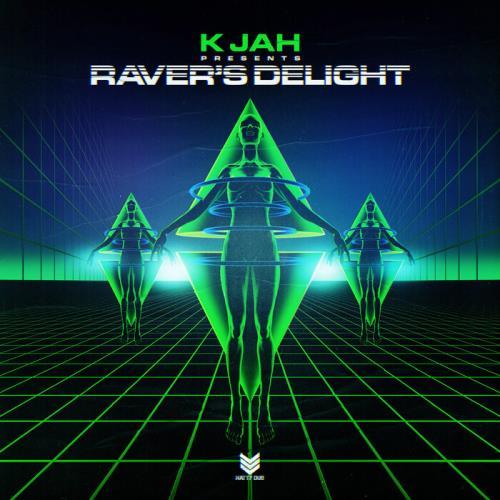 K Jah — Ravers Delight Lp (2021)
