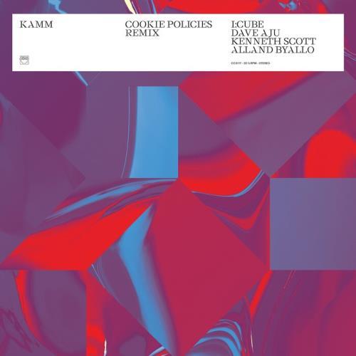 Kamm — Cookie Policies Remix (2021)